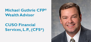 Michael Guthrie, Wealth Advisor,   CFP®